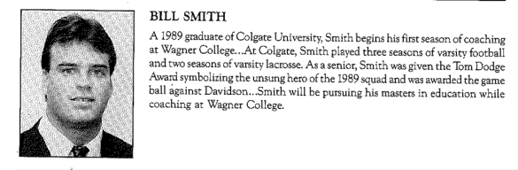 Current Bryant AD Bill Smith got his start as a GA football coach at Wagner.
