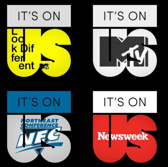 The Northeast Conference, Newsweek and MTV are amongst those organizations supporting the White House's 'It's On Us' campaign.